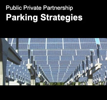 Public Private Partnership - Parking Strategies